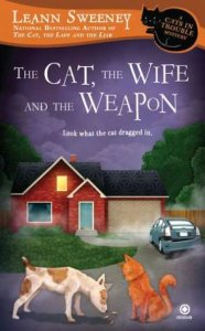 The cat the wife and the weapon Leann Sweeney