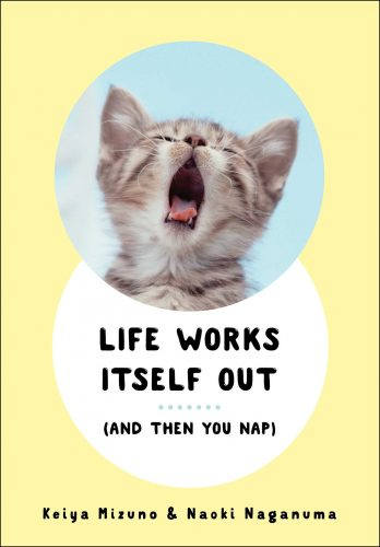 life-works-itself-out-and-then-you-nap