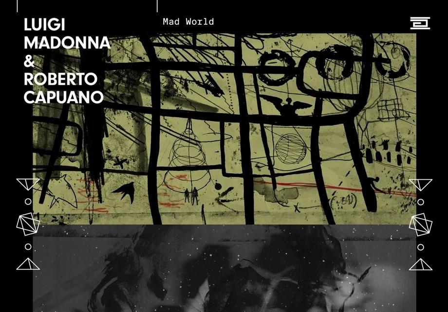 Luigi Madonna Roberto Capuano Mad World EP