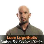 True Wealth Is What We Have in Our Hearts, Not in Our Wallets – Leon Logothetis