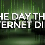 February 16, 2015: The Day The Internet Died