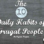 The 10 Habits of the Truly Frugal