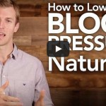 Dr. Axe Shares 5 Simple & Natural Ways To Lower Your Blood Pressure (Video)