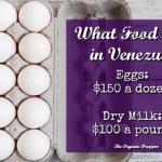 What Food Costs in Venezuela: Eggs $150 a Dozen, Dry Milk $100 a Pound