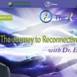 CLN RADIO: Dr. Eric Pearl – His Journey to Reconnective Healing