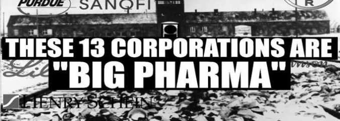 """These 13 Corporations Are """"Big Pharma"""": Their History, Crimes, and Products"""
