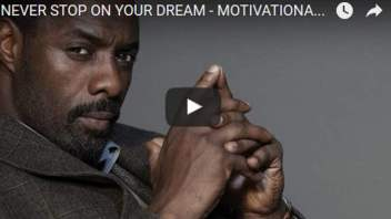 Morning Inspiration: Never Stop On Your Dream (Motivational Video)