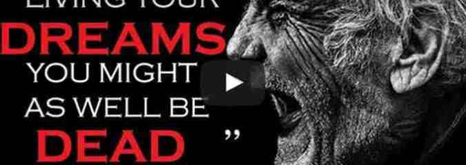 Morning Inspiration: How To Start Living Your Dreams (Motivational Video)