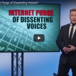 Is There an Internet Purge Of Conservative or Dissenting Voices Online? – Ben Swann