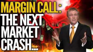 MARGIN CALL: Why The Next Market Crash Will Be Worse Than Anticipated (w/ Mike Maloney)