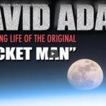 "David Adair – The Original ""Rocket Man"" Shares Details of His Amazing Life!"