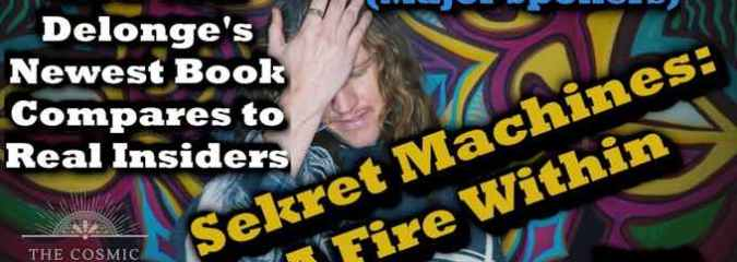 "Overview of ""Sekret Machines: A Fire Within"": Secret Space Program Disclosure and Everything You Need to Know – Tom Delonge's Newest Book"
