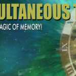 """Simultaneous Time and How the """"Present"""" Comes from the Past"""