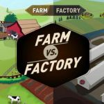 To Combat Dishonest Marketing, New 'Farm vs. Factory' Website Contrasts Industrial and Sustainable Agriculture