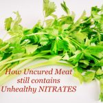 The Danger of Uncured Meat – The Nitrate Scam!