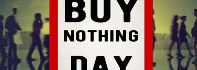 "Many People Are Now Celebrating ""Buy Nothing Day"" Instead Of ""Black Friday"""