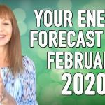 Your Energy Forecast for February 2020