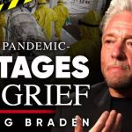 The 5 Stages Of COVID-19 Grief | Gregg Braden