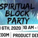 Spiritual Block Party: A Celebration of Life (Virtual Wellness Festival)