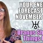 Your November 2020 Energy Forecast: Intense Shake Up!