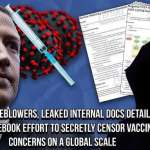 Facebook Insider Blows Whistle on Vaccine Censorship