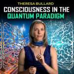 Harness Your Full Quantum Potential Using the Four Principles of the Quantum Paradigm | Dr. Theresa Bullard