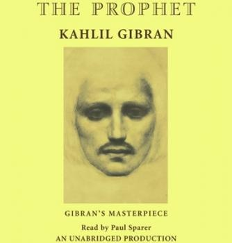 The Prophet by Kahlil Gibran – LOVE