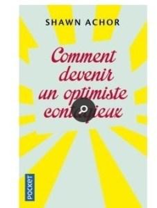 pour écrire avec inspiration, lis ce livre (couverture du livre de Shawn Achor, comment devenir un optimiste contagieux)