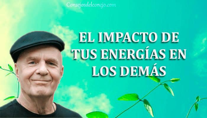 EL IMPACTO DE TUS ENERGÍAS EN LOS DEMÁS
