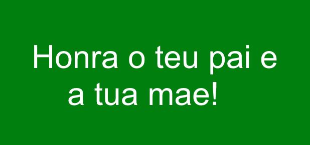 Honraoteupaieatuamae 1 - O primeiro mandamento com promessa
