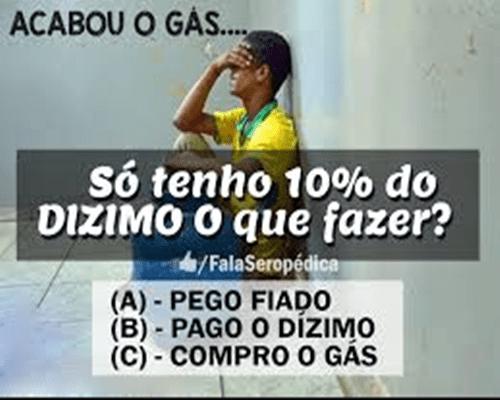 PAGO O DÍZIMO OU DOU O GÁS - CONSELHEIRO CRISTÃO