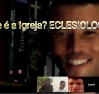 O que é a igreja - Eclesiologia - Conselheiro Cristão