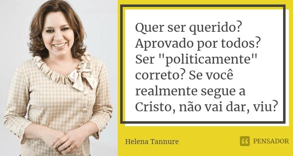 Helena Tannure - Imagem com frase