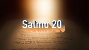 Salmo 20 - Comentário e Oração no Salmo 20