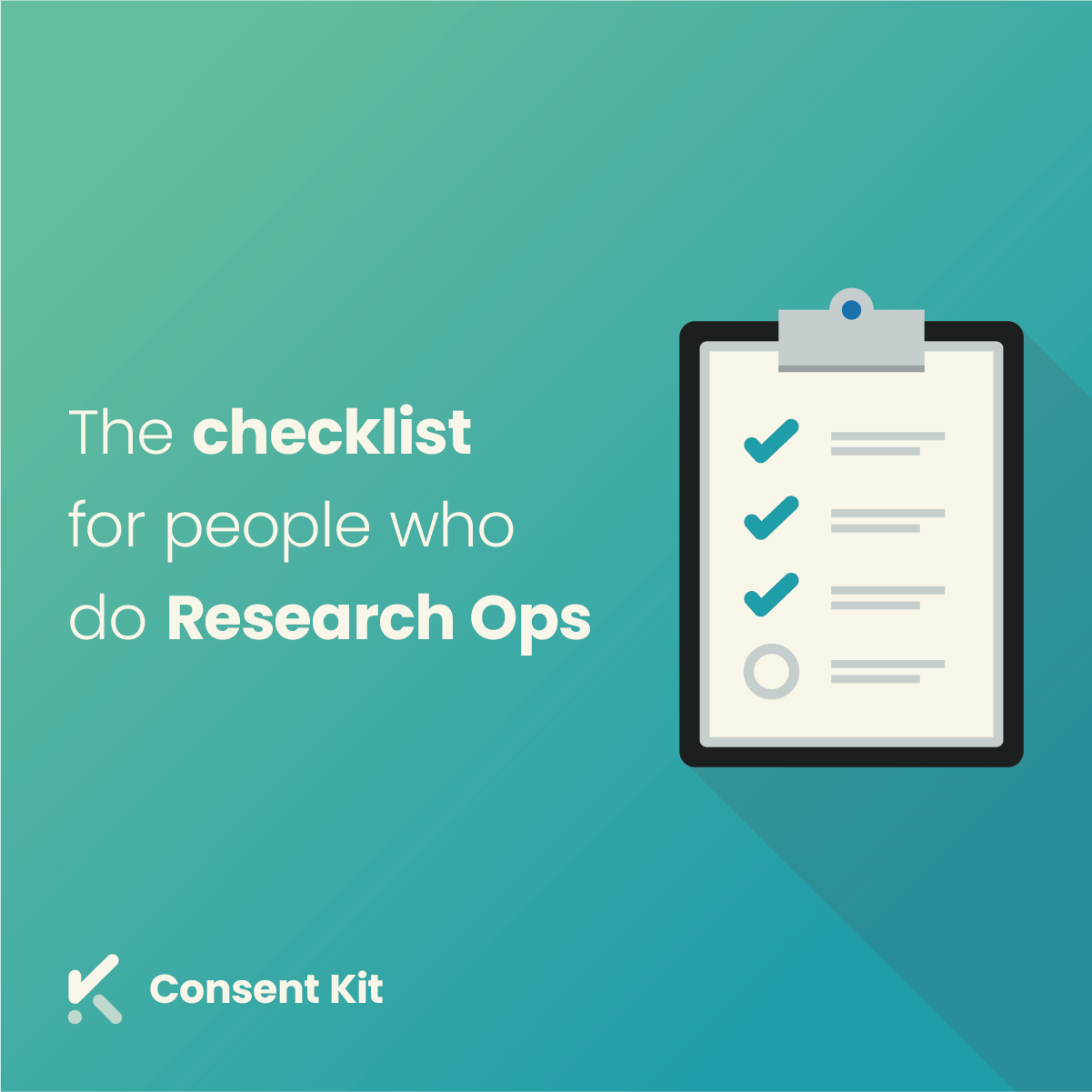 The Informed Consent Checklist For People Who Do Research