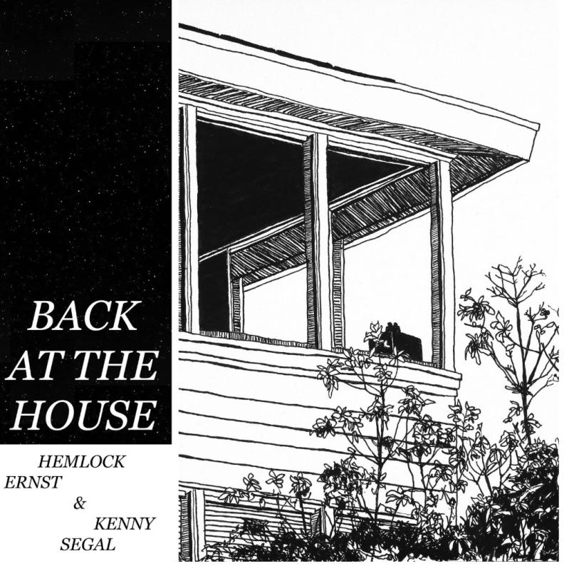 Back at the House Hemlock Ernst Kenny Segal Artwork