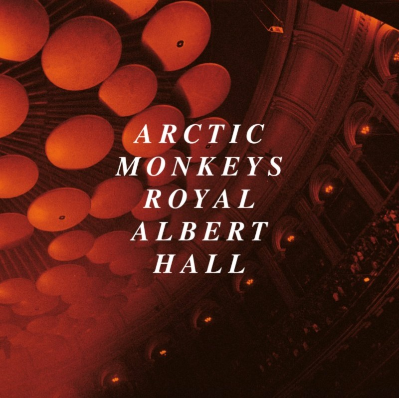 Arctic Monkeys – Live At The Royal Albert Hall album cover artwork