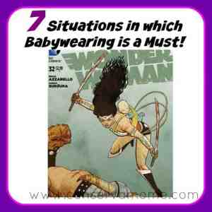 7 Situations in Which Babywearing is a Must!