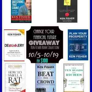 Change Your Financial Future- Ken Fisher Book Collection Giveaway ends 10/19