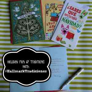 Holiday Fun & Traditions with  #HallmarkTradiciones