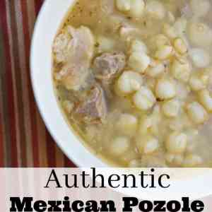 Delicious Authentic Mexican Pozole  Recipe