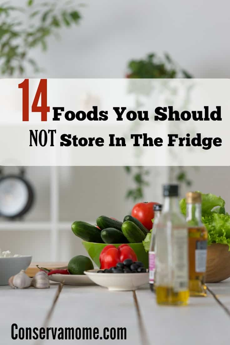 foods you should not store in fridge