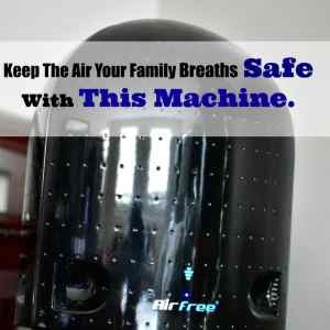 Keep The Air Your Family Breaths Safe with This Machine.