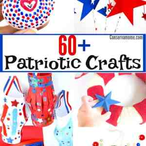 60+ Patriotic Crafts – Perfect for Fourth of July, Memorial Day and More!
