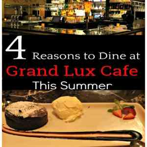 4 Reasons to Dine at Grand Lux Cafe this Summer