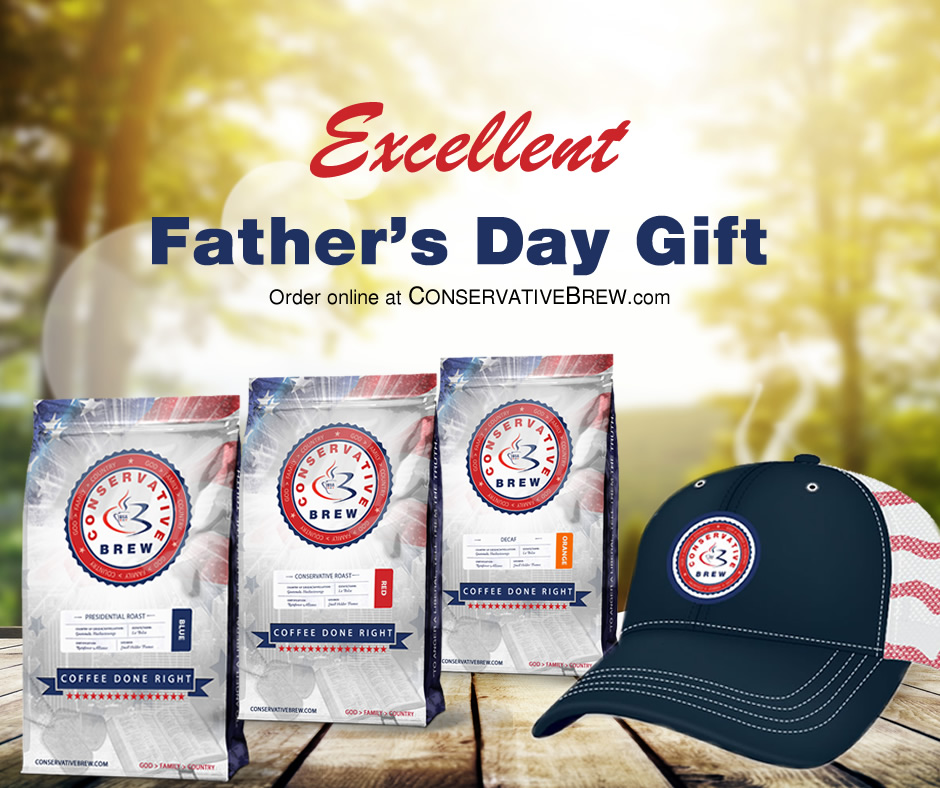 Excellent Care In A Kind Conservative: Excellent Father's Day Gifts