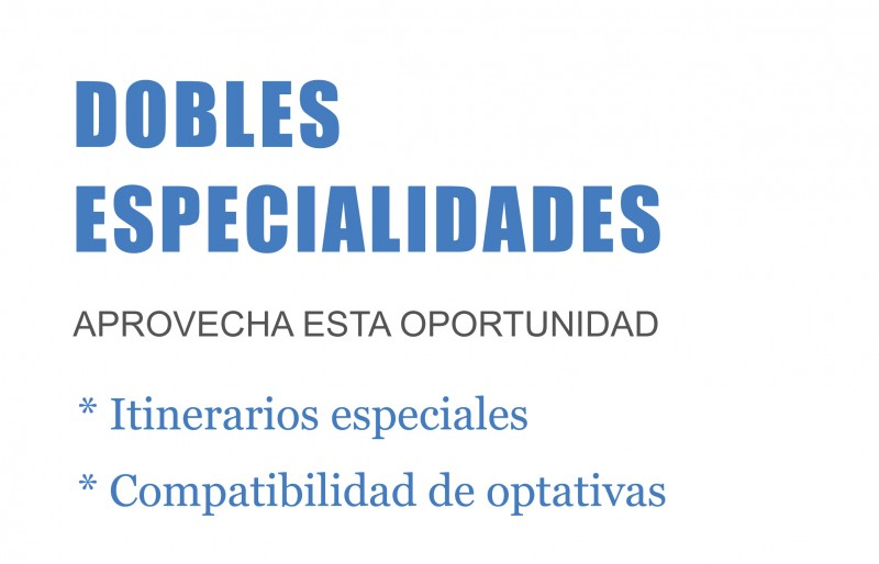 DOBLES ESPECIALIDADES