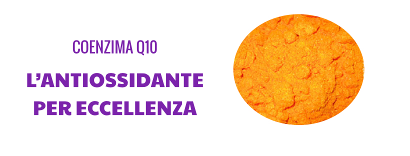 Coenzima Q10: l'antiossidante per eccellenza