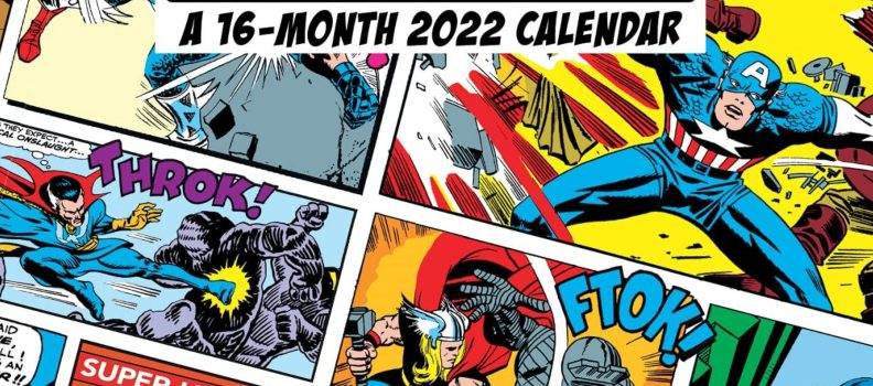 2022 Marvel Calendar Features Silver and Bronze Age Art and Covers