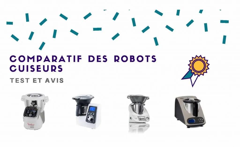 meilleurs robots cuiseur avis et